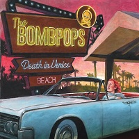 The Bombpops – 'Death in Venice Beach' (Fat Wreck Chords)