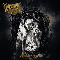 Artwork for Kill The Bliss by Benevolent Like Quietus