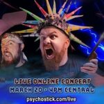 Psychostick – Virtual Gig – 20 March 2020