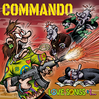 Commando – 'Love Songs #1… (Total Destruction, Mass Executions)' (Firecum Records)