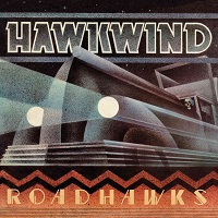 Hawkwind – 'Roadhawks (Remastered Edition)' (Esoteric Recordings)