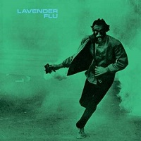 Lavender Flu – 'Barbarian Dust' (In The Red Recordings)