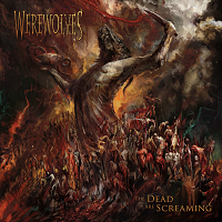 Artwork for The Dead Are Screaming by Werewolves