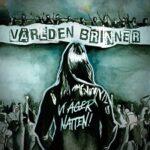 Världen Brinner – 'Vi Äger Natten' (ViciSolum Productions)