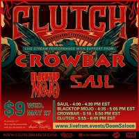 Clutch/Crowbar/Blacktop Mojo/Saul – 'Live From The Doom Saloon' – 27 May 2020