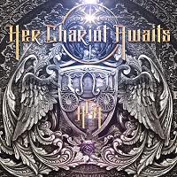 Her Chariot Awaits – 'Her Chariot Awaits' (Frontiers)