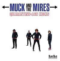 Artwork for Quarantine-Age Kicks by Muck And The Mires