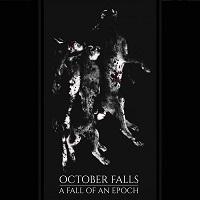 Artwork for A Fall Of An Epoch by October Falls