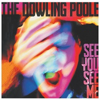Artwork for See You See Me by The Dowling Poole