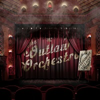 The Outlaw Orchestra – 'Pantomime Villains' (Self-Released)