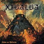 Xibalba – 'Años En Infierno' (Southern Lord)