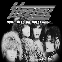 Artwork for Come Hell Or Hollywood by Steeler