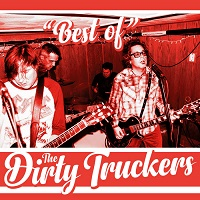 The Dirty Truckers – 'Best Of' (Rum Bar Records)