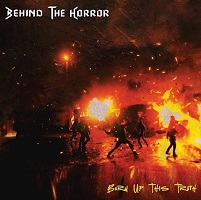Behind The Horror – 'Burn Up This Truth' (Self-Released)