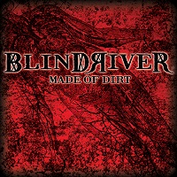 Artwork for Made Of Dirt by Blind River