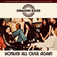 Diamond Dogs – 'Honked All Over Again' (Wild Kingdom)