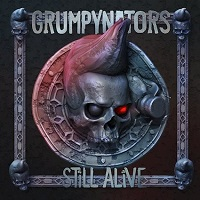 Grumpynators – 'Still Alive' (Mighty Music)
