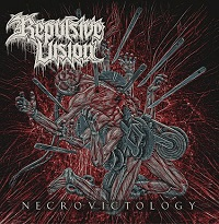 Repulsive Vision – 'Necrovictology' (Emanzipation Productions)