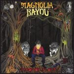 Magnolia Bayou – 'Strange Place' (Self-Released)