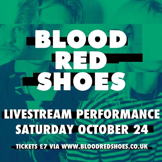 Poster for Blood Red Shoes livestream performance on 24 October