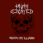 Truth Decayed – 'Modern Day Illusion' EP (Self-Released)