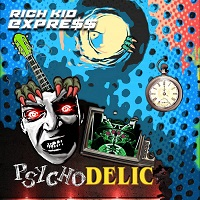 Rich Kid Expre$$ – 'Psychodelic' (Squib Kick Records)