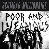 Artwork for Poor And Infamous by Scumbag Millionaire