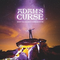 Adam's Curse – 'What The Ancients Knew About Us' (Bad Reputation)