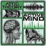 Attic Theory – 'The Sign of an Active Mind' EP (Self-Released)