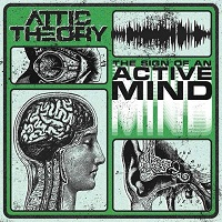 Artwork for The Sign Of An Active Mind by Attic Theory