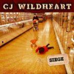 CJ Wildheart – 'Siege' (Self-Released)