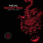 Artwork for Sad But True by The HU