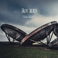 False Heads – 'It's All There But You're Dreaming' (Lovers Music)