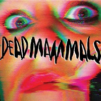 Artwork for Dead Mammals by Dead Mammals