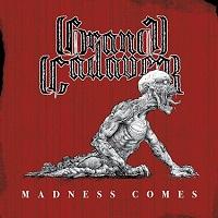 Artwork for Madness Comes by Grand Cadaver
