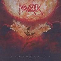 Maverick – 'Ethereality' (Metalopolis Records)