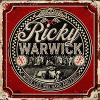 Artwork for When Life Was Hard And Fast by Ricky Warwick
