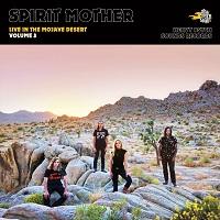 Artwork for Live In The Mojave Desert by Spirit Mother