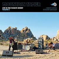 Artwork for Live In The Mojave Desert by Mountain Tamer