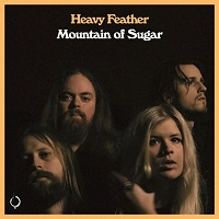 Heavy Feather – 'Mountain of Sugar' (The Sign Records)
