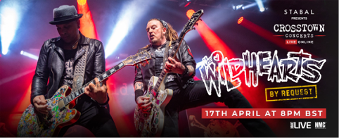 The Wildhearts – 'By Request' (Live Stream) – 17 April 2021