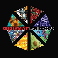 Chris Catalyst – 'Kaleidoscopes' (Self-Released)