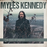 Myles Kennedy – 'The Ides of March' (Napalm Records)
