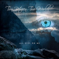 Artwork for All Eyes On Me by Torn Between Two Worlds
