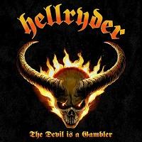 Hellryder – 'The Devil Is A Gambler' (ROAR! Rock Of Angels Records)