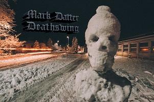 Mark Datter – 'Deathswing' (Self-Released)