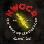 Various Artists – 'New Wave Of Classic Rock – Volume One' (NWOCR)