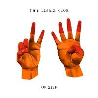 The Liars Club – 'Of Self' (Neoprima Music)