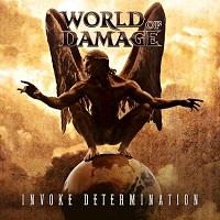 World Of Damage – 'Invoke Determination' (WOD Records)