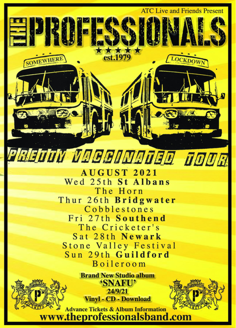 Poster for The Professionals Pretty Vaccinated August 2021 tour
